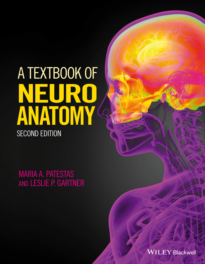 Gartner, Leslie P. - A Textbook of Neuroanatomy, ebook