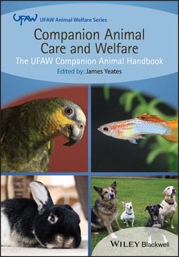 Yeates, James - Companion Animal Care and Welfare: The UFAW Companion Animal Handbook, ebook