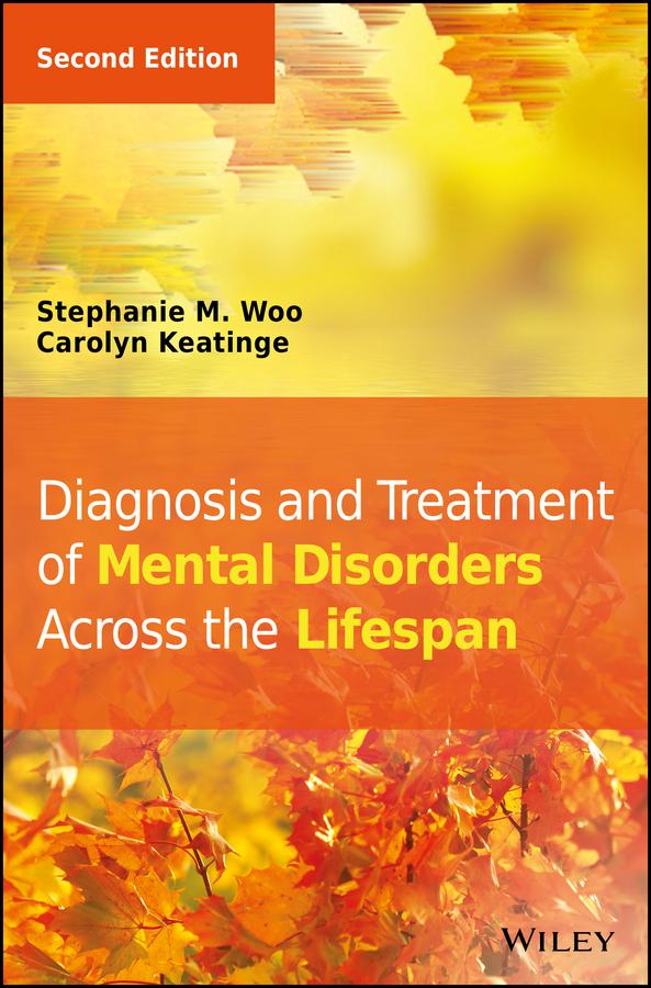 Keatinge, Carolyn - Diagnosis and Treatment of Mental Disorders Across the Lifespan, ebook