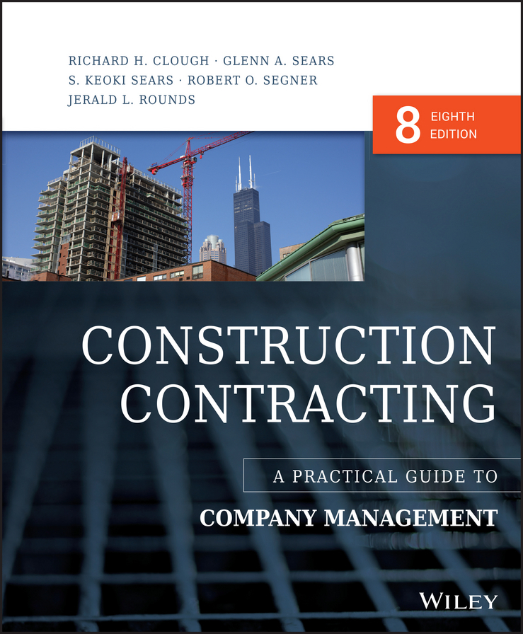 Clough, Richard H. - Construction Contracting: A Practical Guide to Company Management, ebook