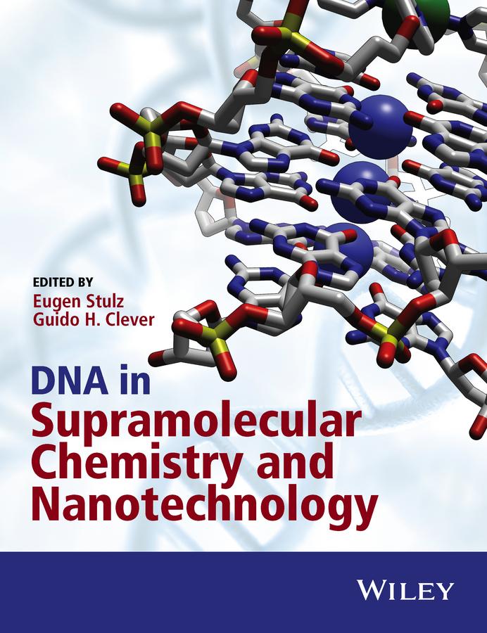 Clever, Guido H. - DNA in Supramolecular Chemistry and Nanotechnology, ebook
