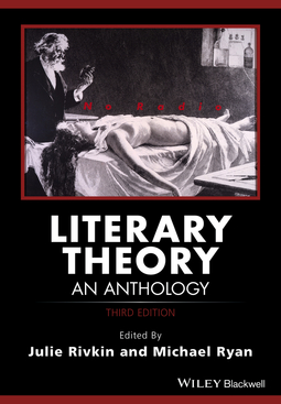 Rivkin, Julie - Literary Theory: An Anthology, ebook