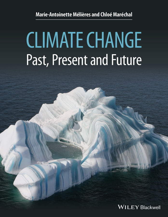 Maréchal, Chloé - Climate Change: Past, Present, and Future, ebook