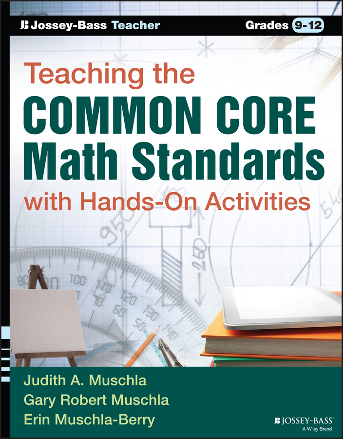 Muschla, Gary Robert - Teaching the Common Core Math Standards with Hands-On Activities, Grades 9-12, e-kirja