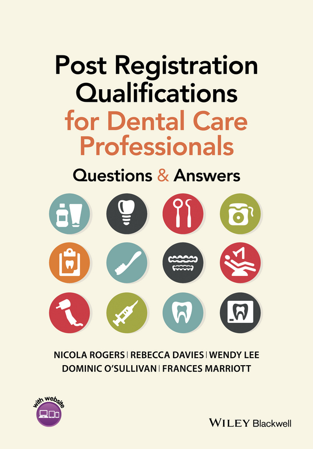Davies, Rebecca - Post Registration Qualifications for Dental Care Professionals: Questions and Answers, e-bok