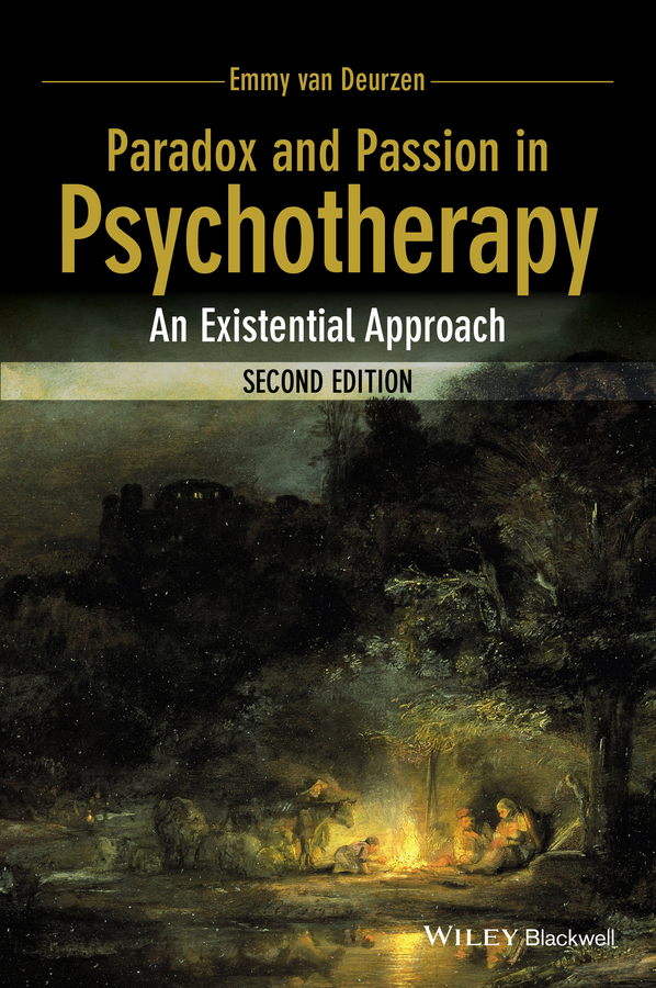 Deurzen, Emmy van - Paradox and Passion in Psychotherapy: An Existential Approach, ebook