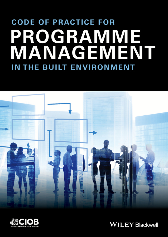 - Code of Practice for Programme Management: In the Built Environment, ebook