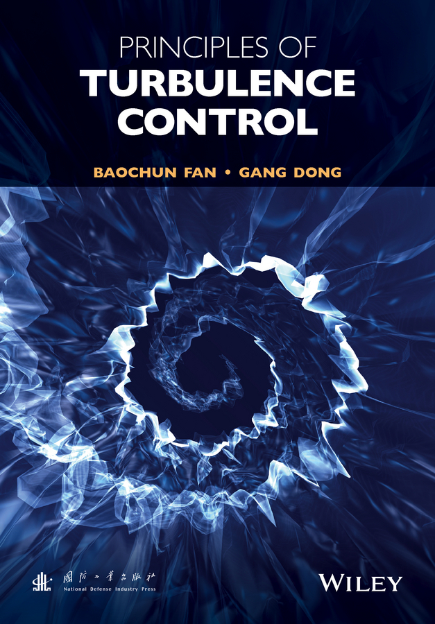 Dong, Gang - Principles of Turbulence Control, ebook