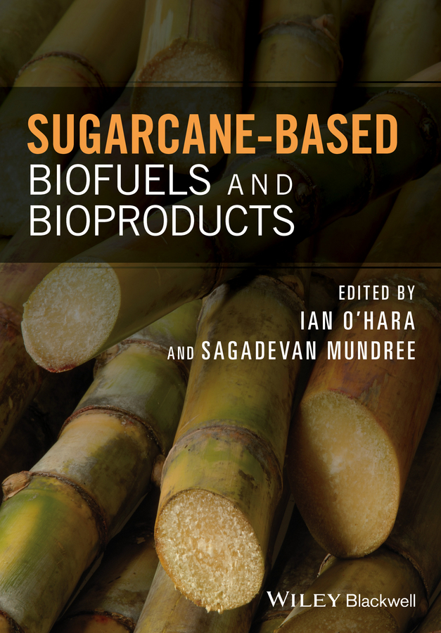 Mundree, Sagadevan - Sugarcane-based Biofuels and Bioproducts, e-kirja