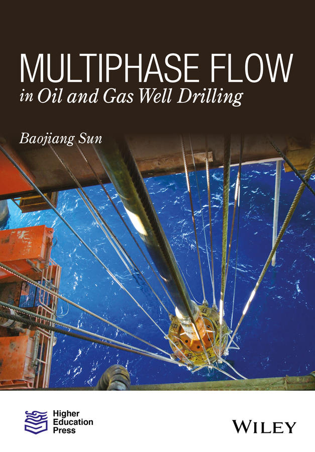 Sun, Baojiang - Multiphase Flow in Oil and Gas Well Drilling, ebook