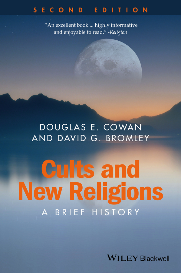 Bromley, David G. - Cults and New Religions: A Brief History, ebook