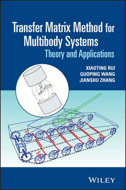 Rui, Xiaoting - Transfer Matrix Method for Multibody Systems: Theory and Applications, ebook