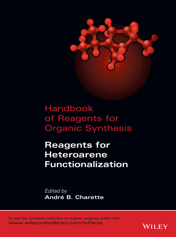 Charette, Andre - Handbook of Reagents for Organic Synthesis: Reagents for Heteroarene Functionalization, ebook