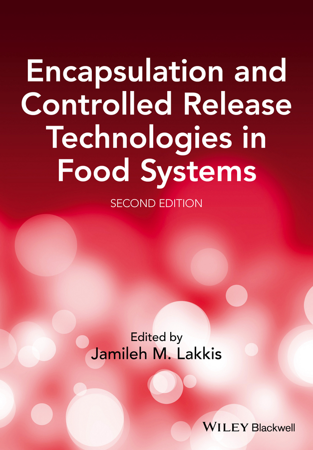 Lakkis, Jamileh M. - Encapsulation and Controlled Release Technologies in Food Systems, ebook