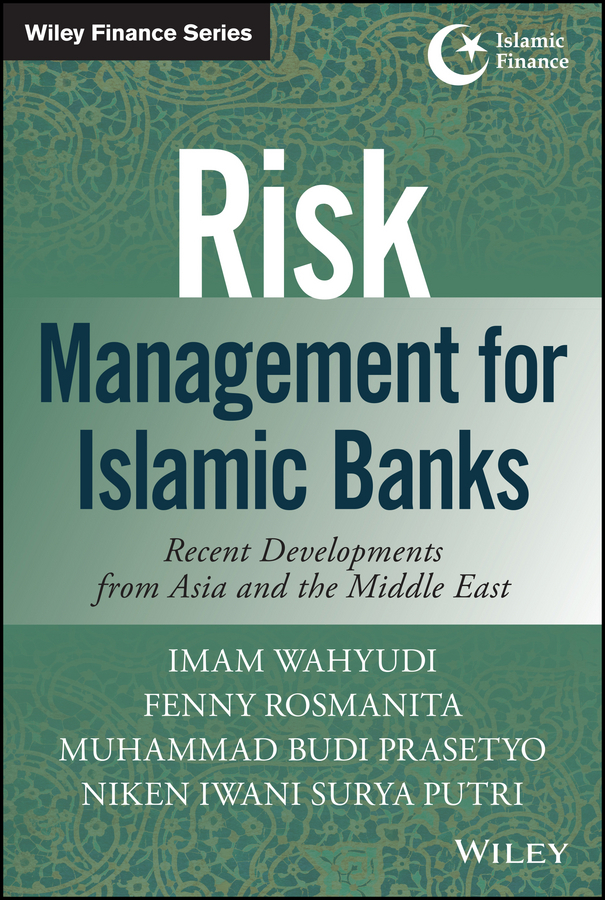 Prasetyo, Muhammad Budi - Risk Management for Islamic Banks: Recent Developments from Asia and the Middle East, e-bok