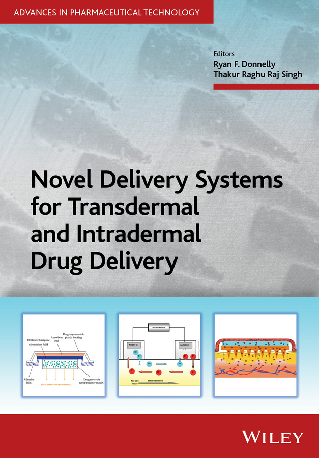 Donnelly, Ryan F. - Novel Delivery Systems for Transdermal and Intradermal Drug Delivery, ebook