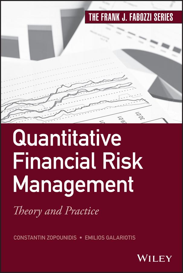 Galariotis, Emilios - Quantitative Financial Risk Management: Theory and Practice, ebook