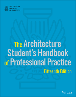 - The Architecture Student's Handbook of Professional Practice, ebook