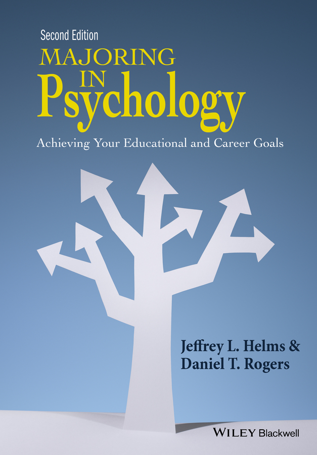 Helms, Jeffrey L. - Majoring in Psychology: Achieving Your Educational and Career Goals, e-kirja