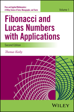 Koshy, Thomas - Fibonacci and Lucas Numbers with Applications, Volume 1, ebook