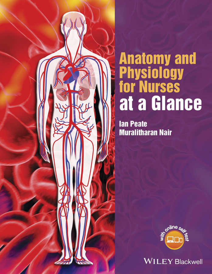 Nair, Muralitharan - Anatomy and Physiology for Nurses at a Glance, ebook