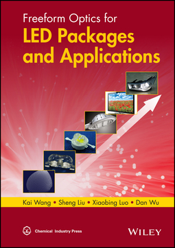 Liu, Sheng - Freeform Optics for LED Packages and Applications, ebook