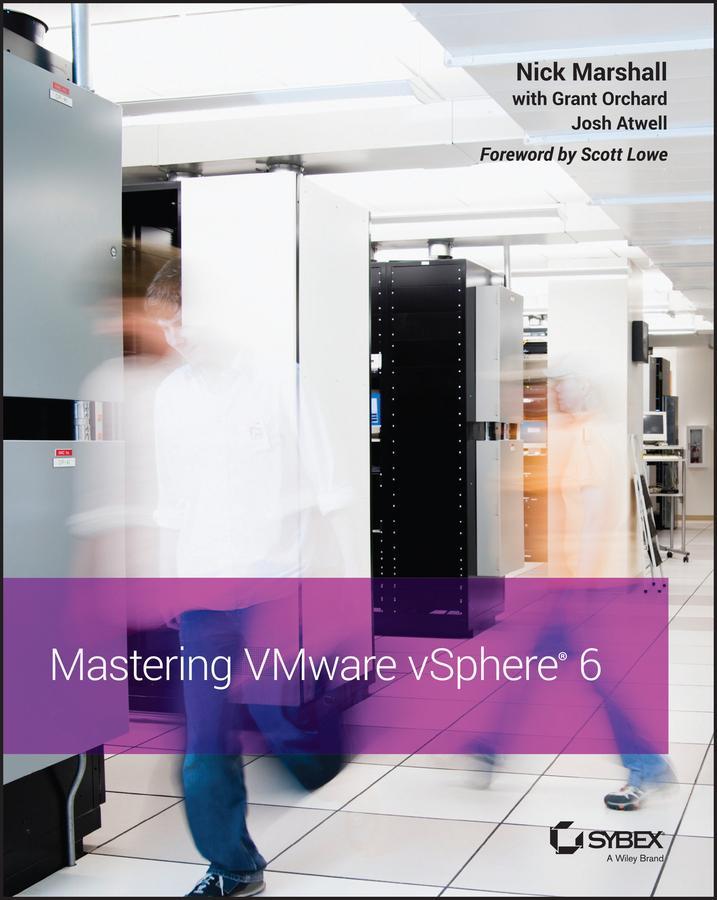 Atwell, Josh - Mastering VMware vSphere 6, ebook