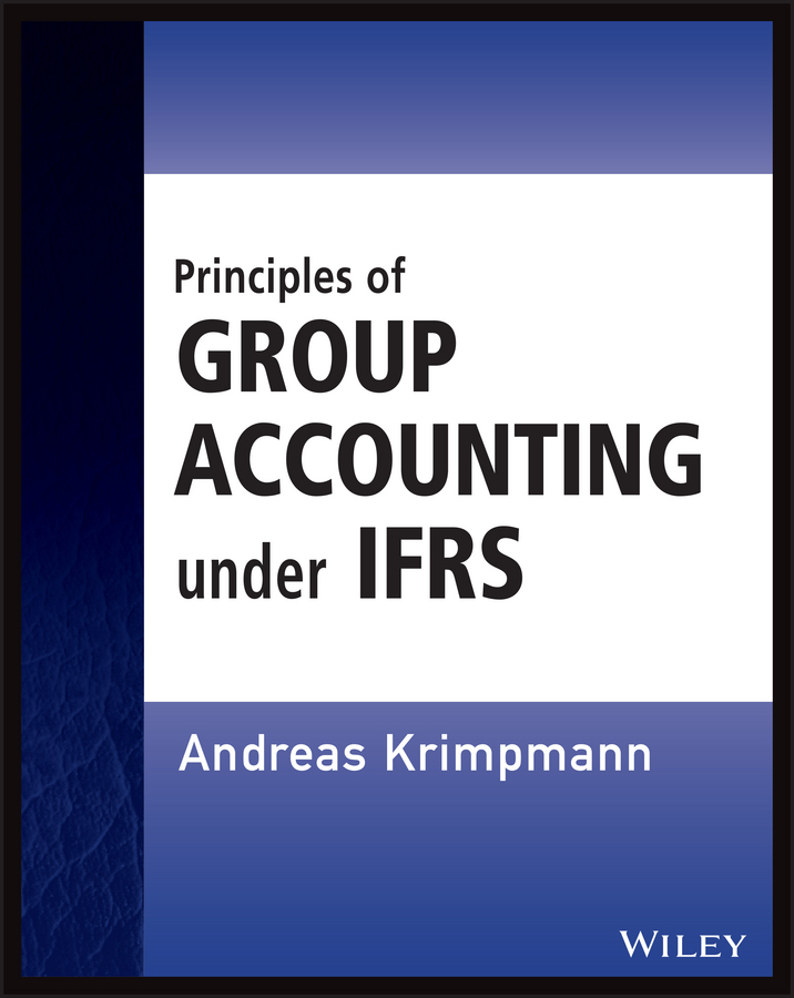 Krimpmann, Andreas - Principles of Group Accounting under IFRS, ebook