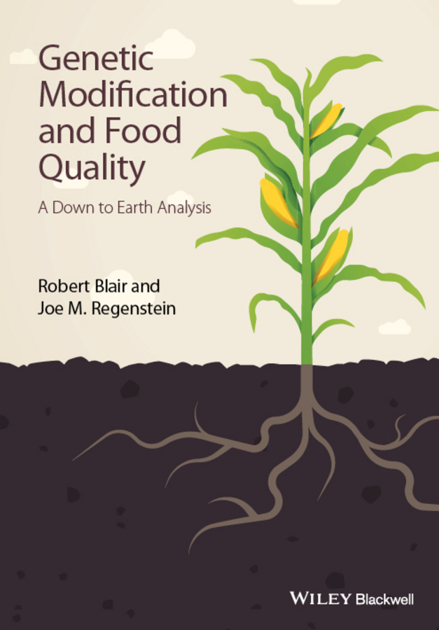 Blair, Robert - Genetic Modification and Food Quality: A Down to Earth Analysis, ebook