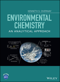 Overway, Kenneth S. - Environmental Chemistry: An Analytical Approach, ebook