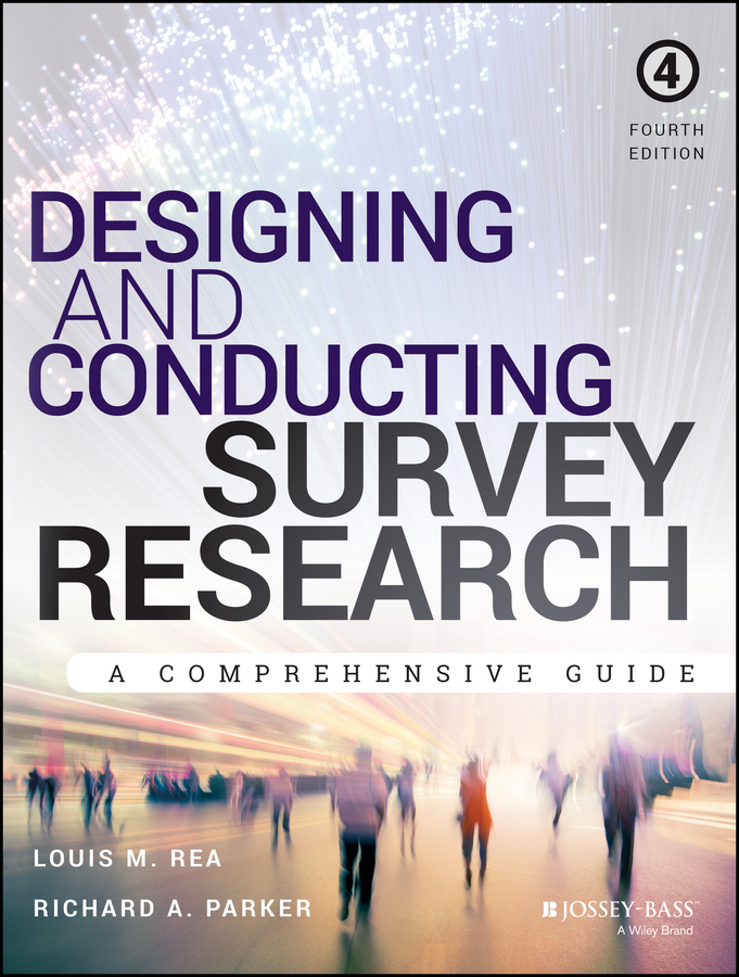 Parker, Richard A. - Designing and Conducting Survey Research: A Comprehensive Guide, ebook