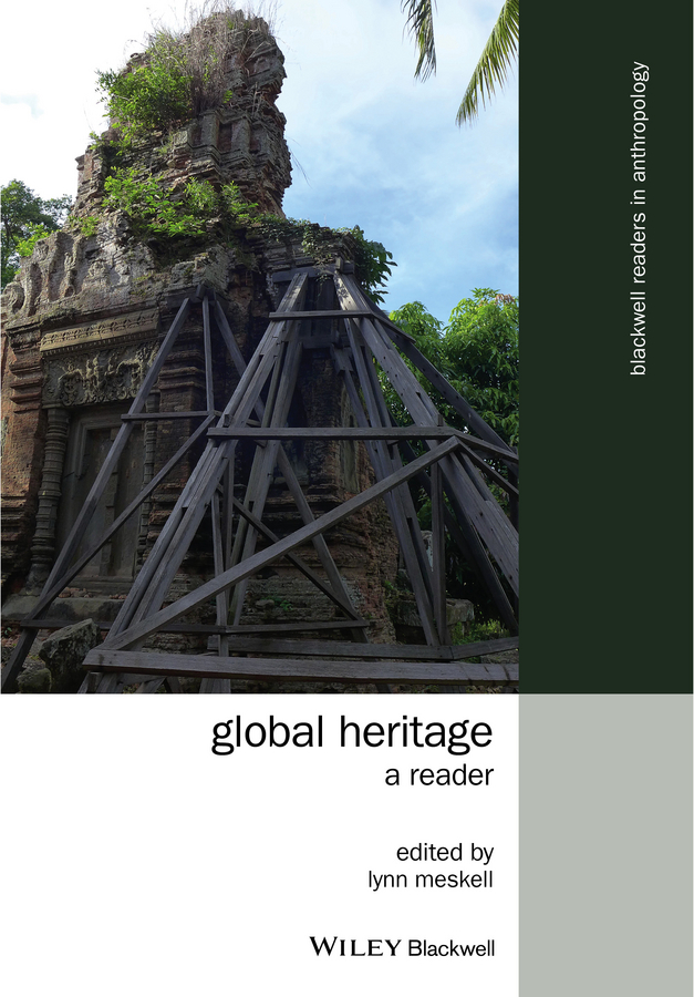 Meskell, Lynn - Global Heritage: A Reader, ebook