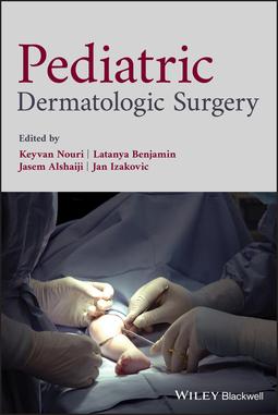Alshaiji, Jasem - Pediatric Dermatologic Surgery, ebook