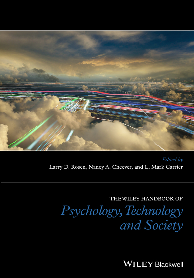 Carrier, L. Mark - The Wiley Blackwell Handbook of Psychology, Technology and Society, ebook