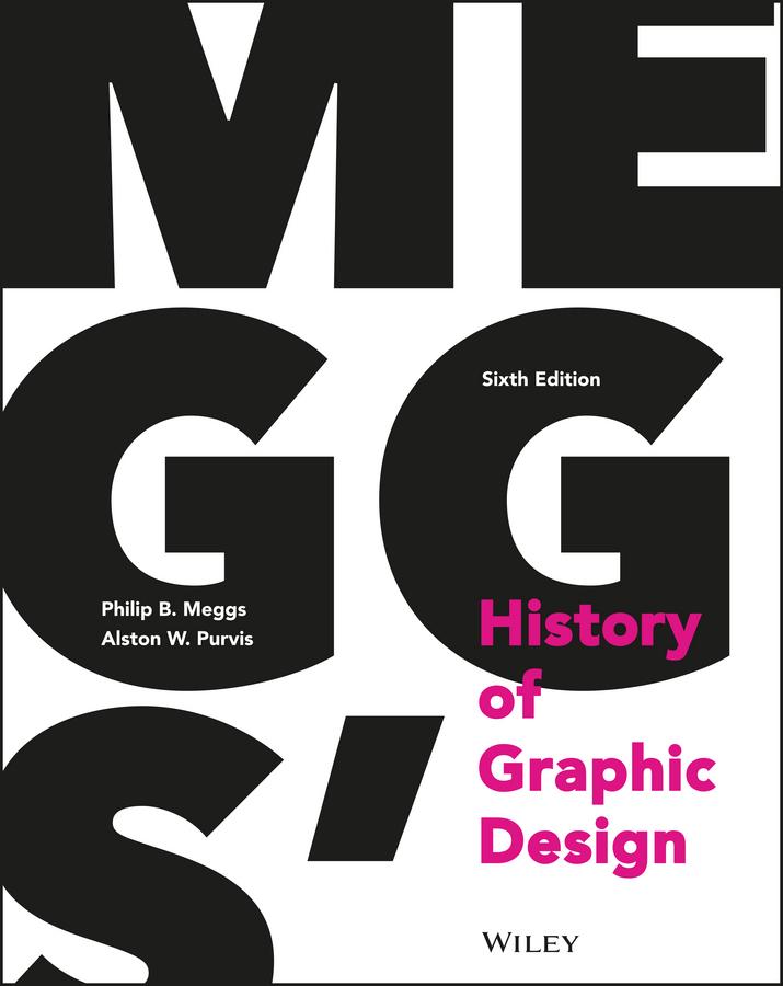 Meggs, Philip B. - Meggs' History of Graphic Design, ebook