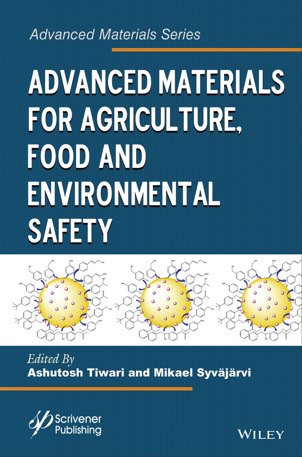 Syväjärvi, Mikael - Advanced Materials for Agriculture, Food and Environmental Safety, ebook