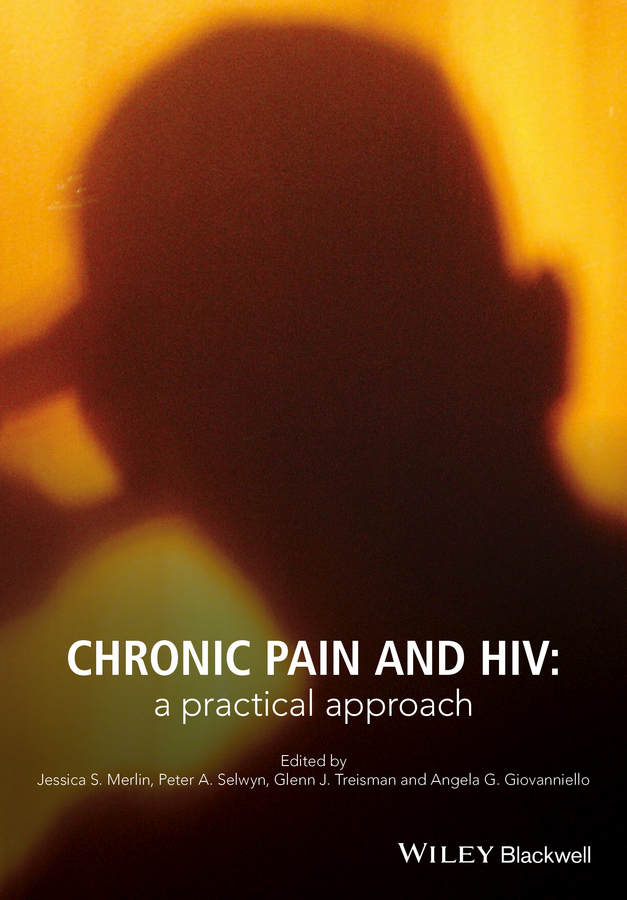 Giovanniello, Angela G. - Chronic Pain and HIV: A Practical Approach, ebook