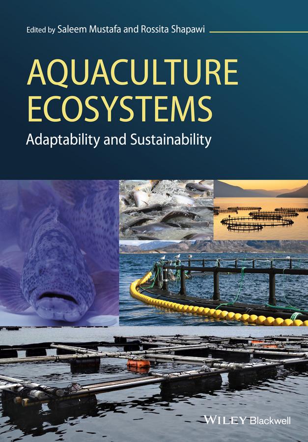 Mustafa, Saleem - Aquaculture Ecosystems: Adaptability and Sustainability, ebook