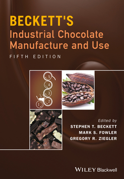 Beckett, Steve T. - Beckett's Industrial Chocolate Manufacture and Use, ebook
