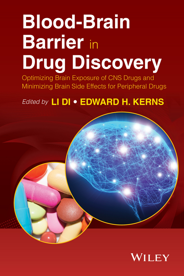 Di, Li - Blood-Brain Barrier in Drug Discovery: Optimizing Brain Exposure of CNS Drugs and Minimizing Brain Side Effects for Peripheral Drugs, ebook