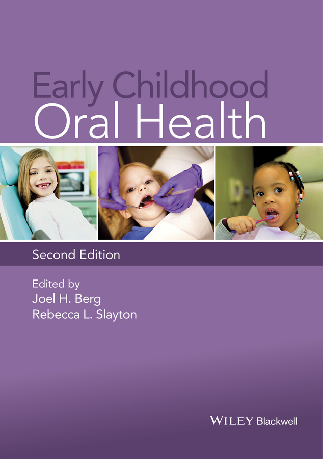 Berg, Joel H. - Early Childhood Oral Health, ebook