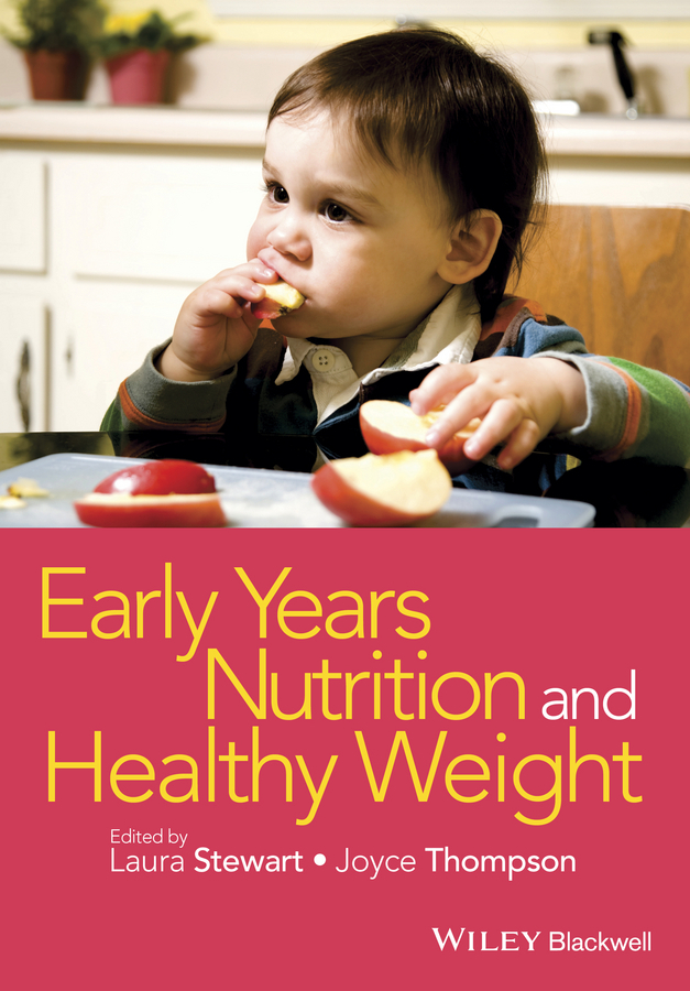 Stewart, Laura - Early Years Nutrition and Healthy Weight, ebook