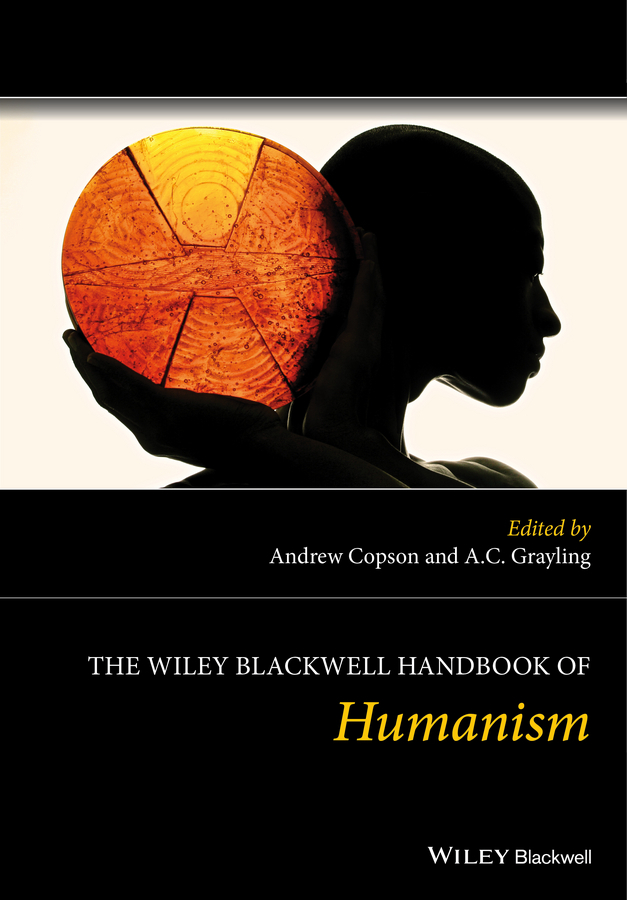 Copson, Andrew - The Wiley Blackwell Handbook of Humanism, e-bok