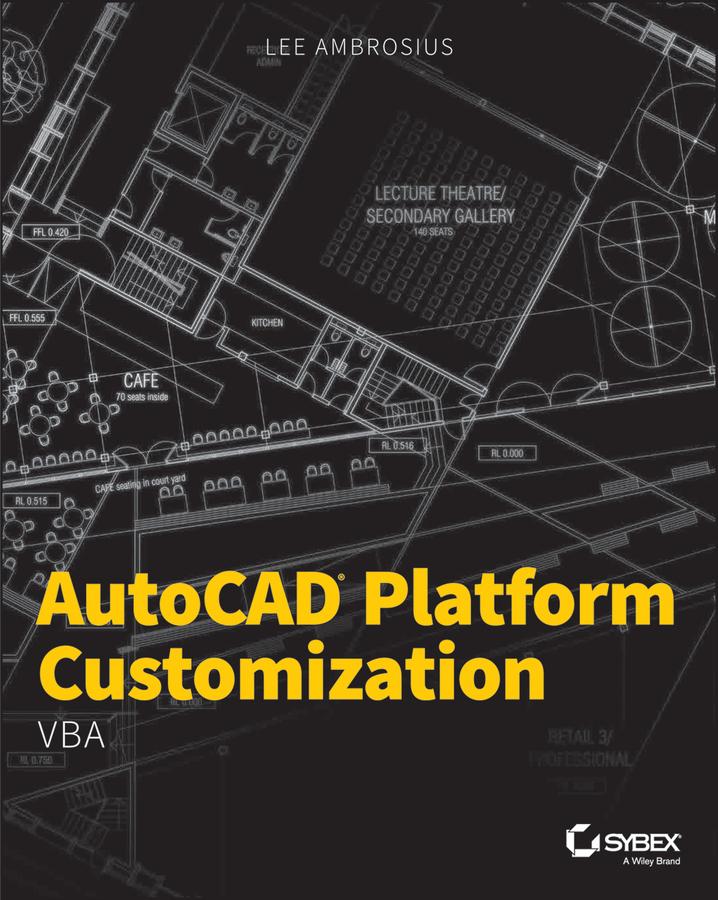 Ambrosius, Lee - AutoCAD Platform Customization: VBA, ebook