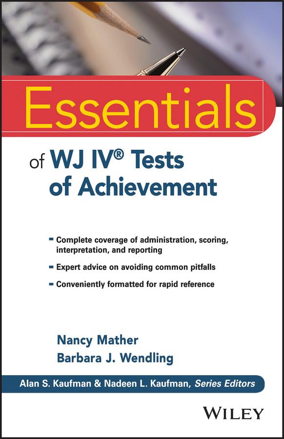 Mather, Nancy - Essentials of WJ IV Tests of Achievement, ebook