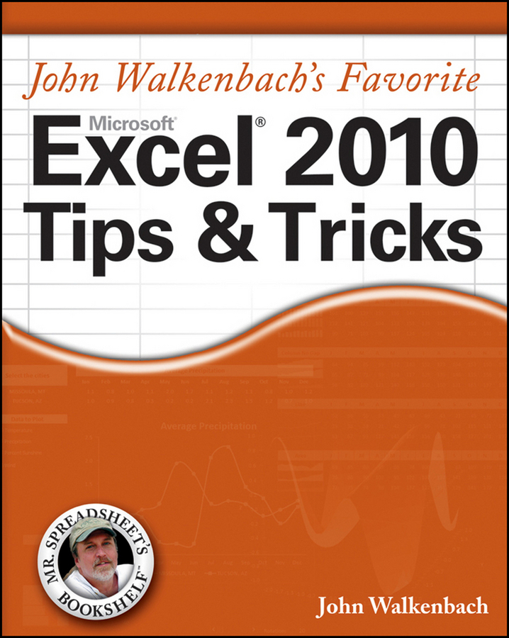 - Mr. Spreadsheet's Favorite Excel 2010 Tips and Tricks, ebook