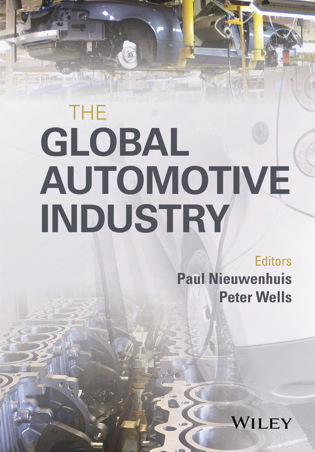 Nieuwenhuis, Paul - The Global Automotive Industry, ebook