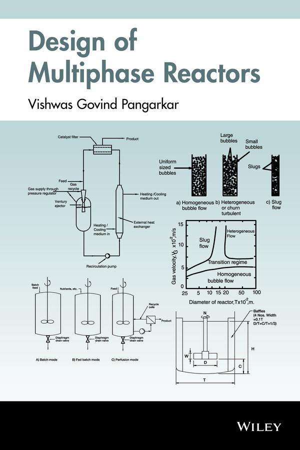 Pangarkar, Vishwas G. - Design of Multiphase Reactors, ebook