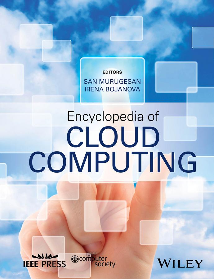 Bojanova, Irena - Encyclopedia of Cloud Computing, ebook
