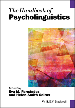 Cairns, Helen Smith - The Handbook of Psycholinguistics, ebook